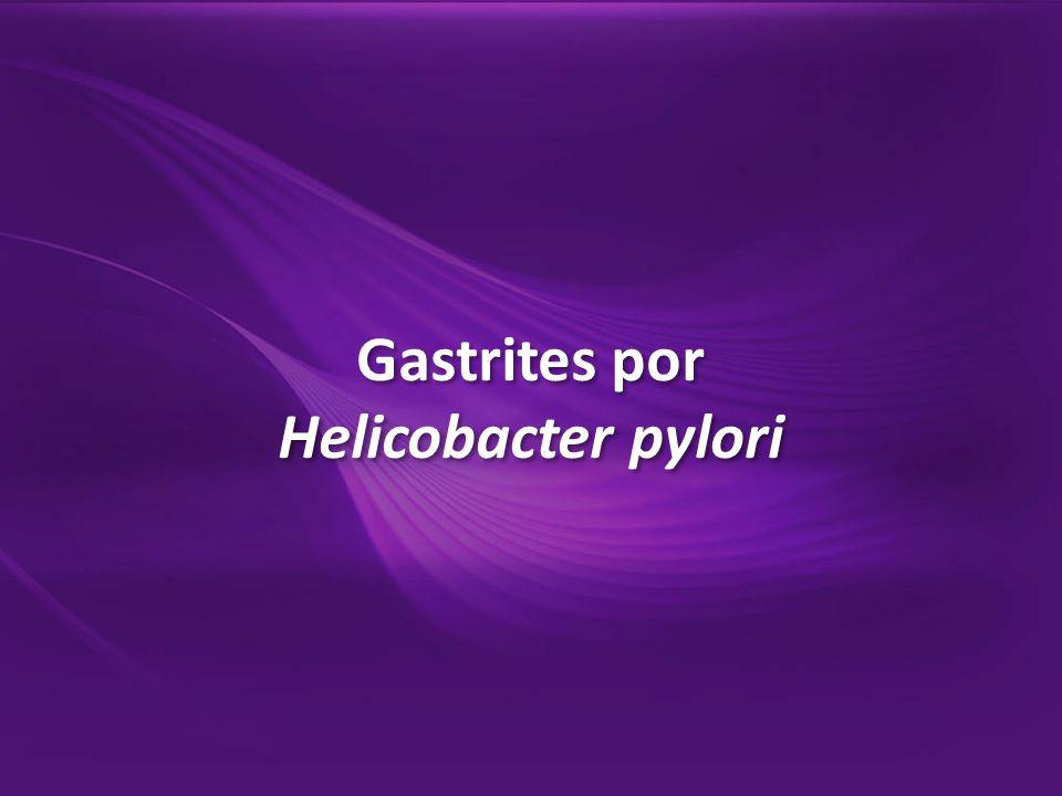 Gastrites por Helicobacter pylori