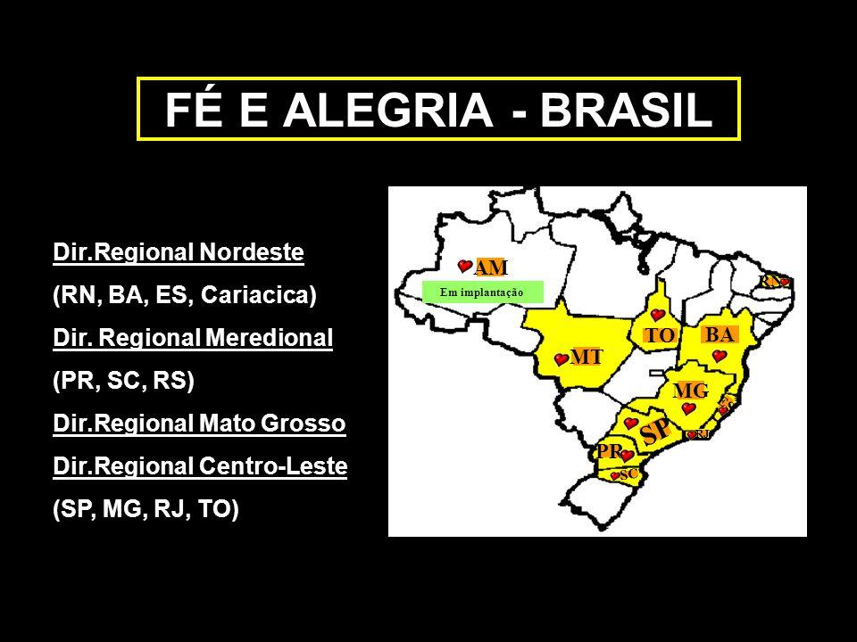 FÉ E ALEGRIA - BRASIL SP Dir.Regional Nordeste (RN, BA, ES, Cariacica)