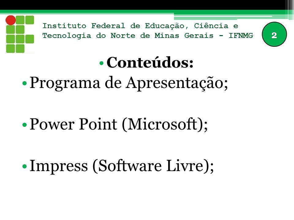 Programa de Apresentação; Power Point (Microsoft);