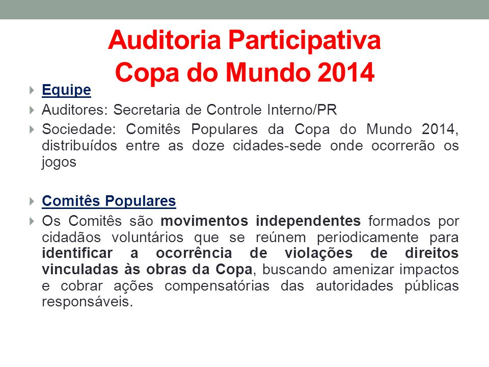 Auditoria Participativa Copa do Mundo 2014
