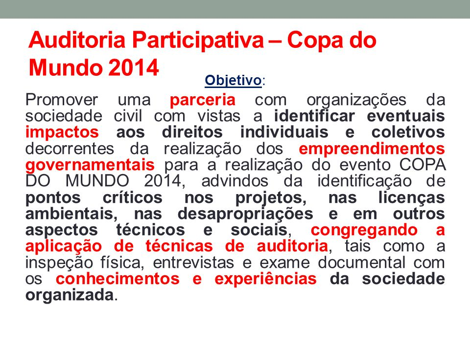 Auditoria Participativa – Copa do Mundo 2014