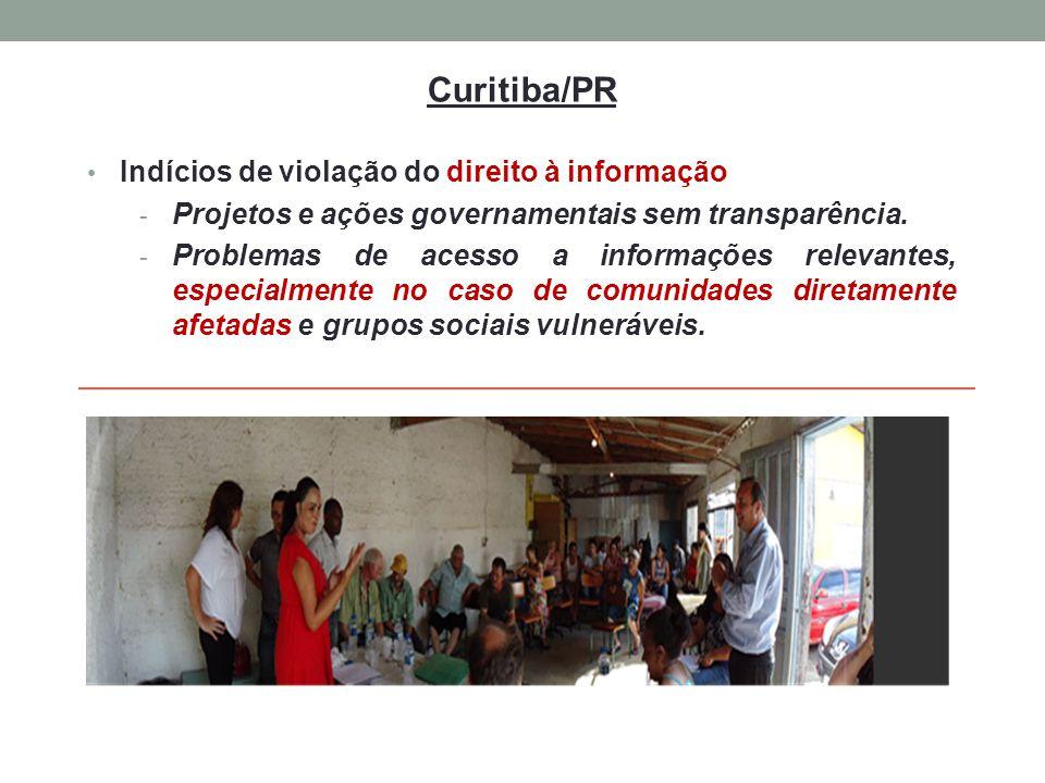 Curitiba/PR Indícios de violação do direito à informação