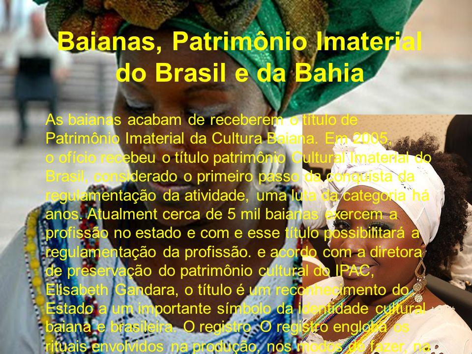 Baianas, Patrimônio Imaterial do Brasil e da Bahia