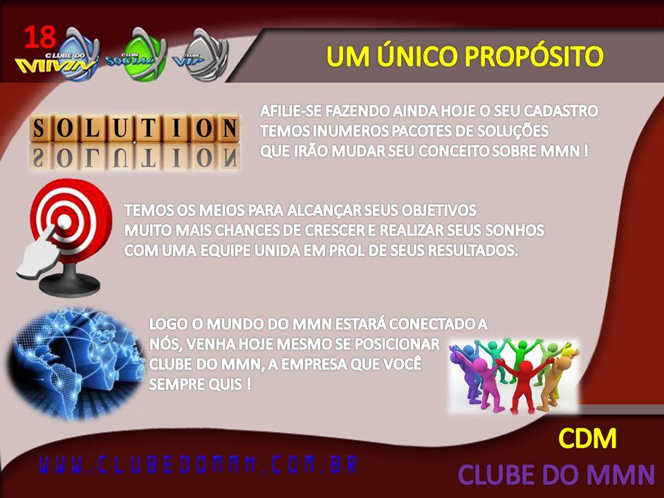 18 UM ÚNICO PROPÓSITO CDM CLUBE DO MMN