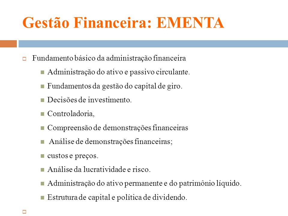 Gestão Financeira: EMENTA
