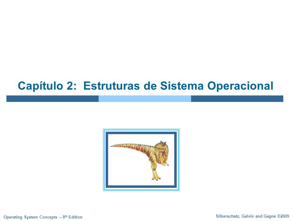 Capítulo 2: Estruturas de Sistema Operacional