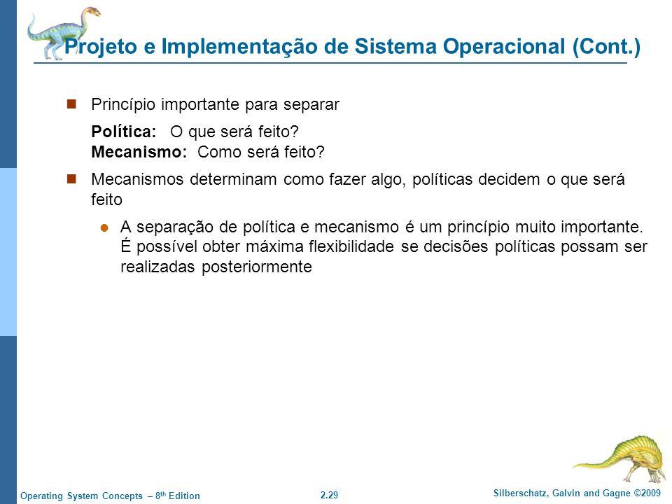 Projeto e Implementação de Sistema Operacional (Cont.)