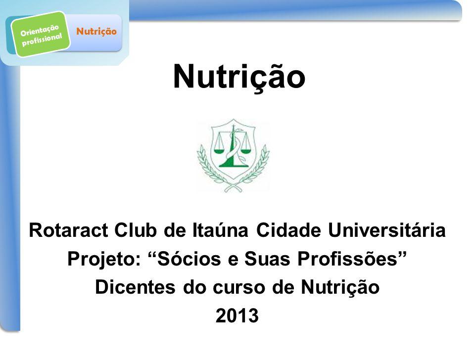 Nutrição Rotaract Club de Itaúna Cidade Universitária