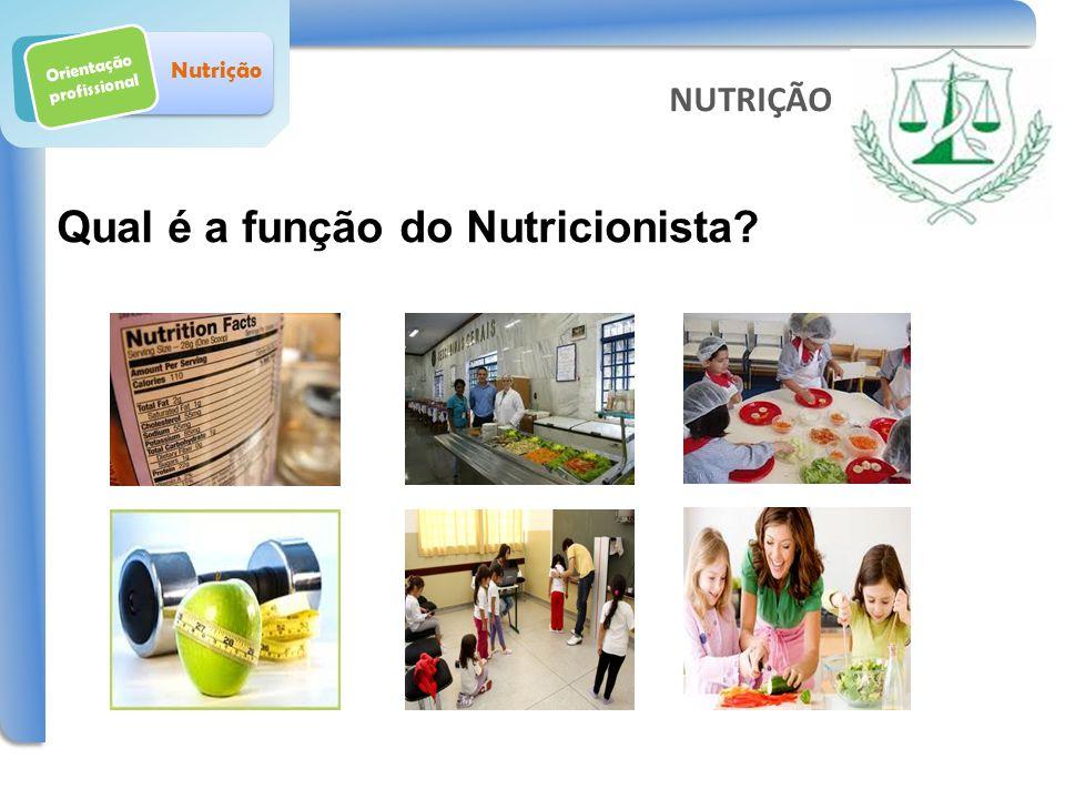 Qual é a função do Nutricionista