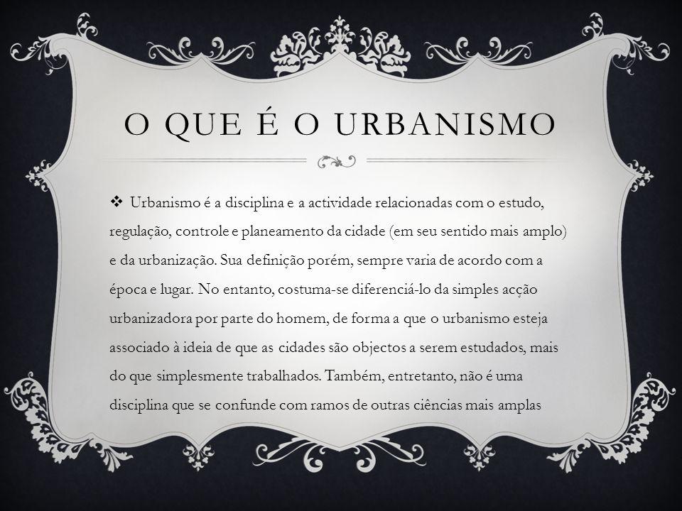 O que é o urbanismo