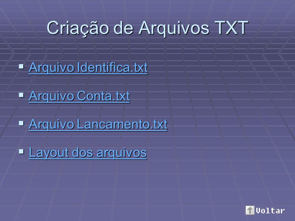 Criação de Arquivos TXT