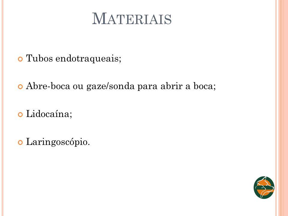 Materiais Tubos endotraqueais;