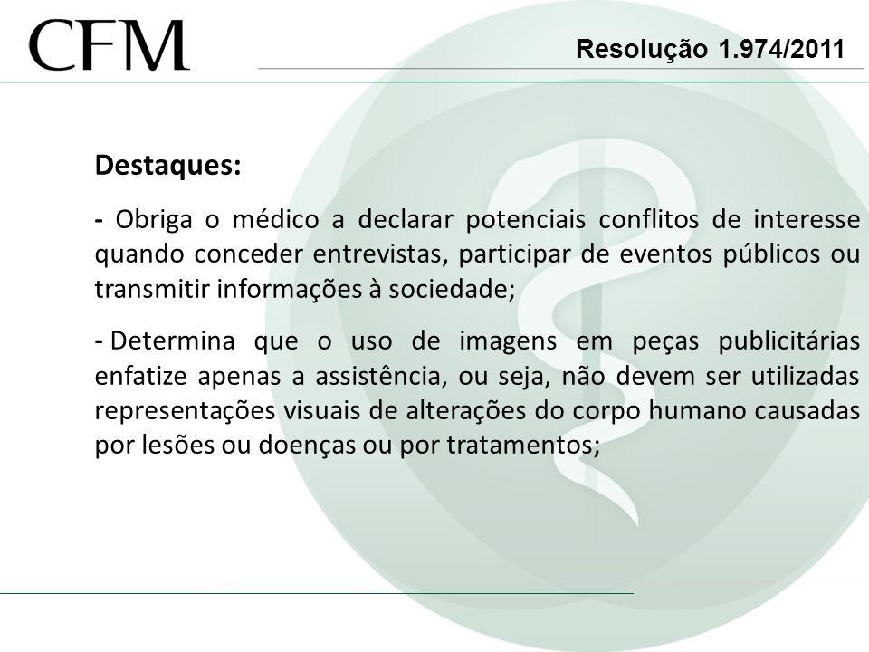 Resolução 1.974/2011 Destaques: