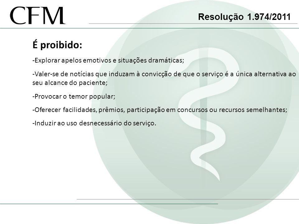 É proibido: Resolução 1.974/2011