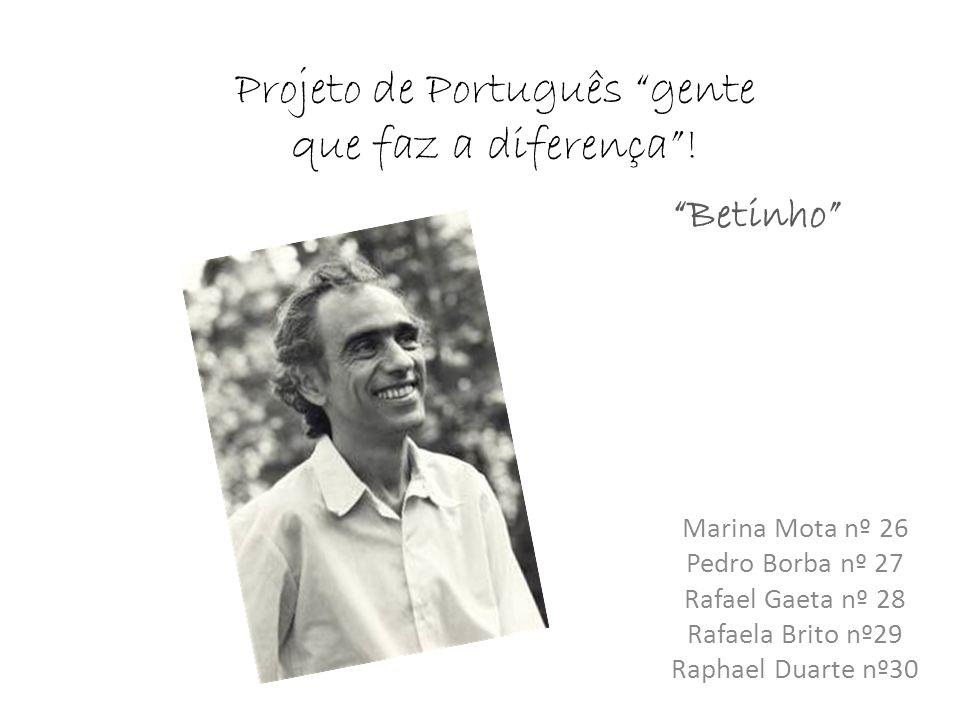 Projeto de Português gente que faz a diferença !