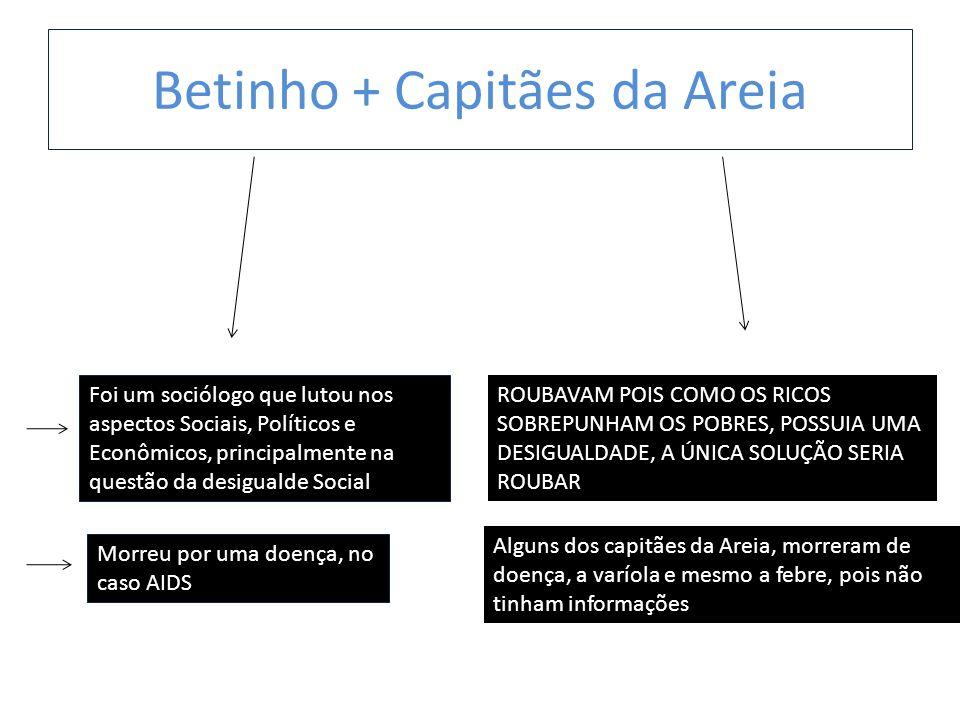 Betinho + Capitães da Areia