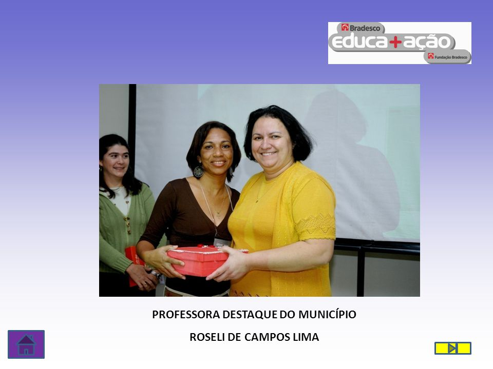 PROFESSORA DESTAQUE DO MUNICÍPIO