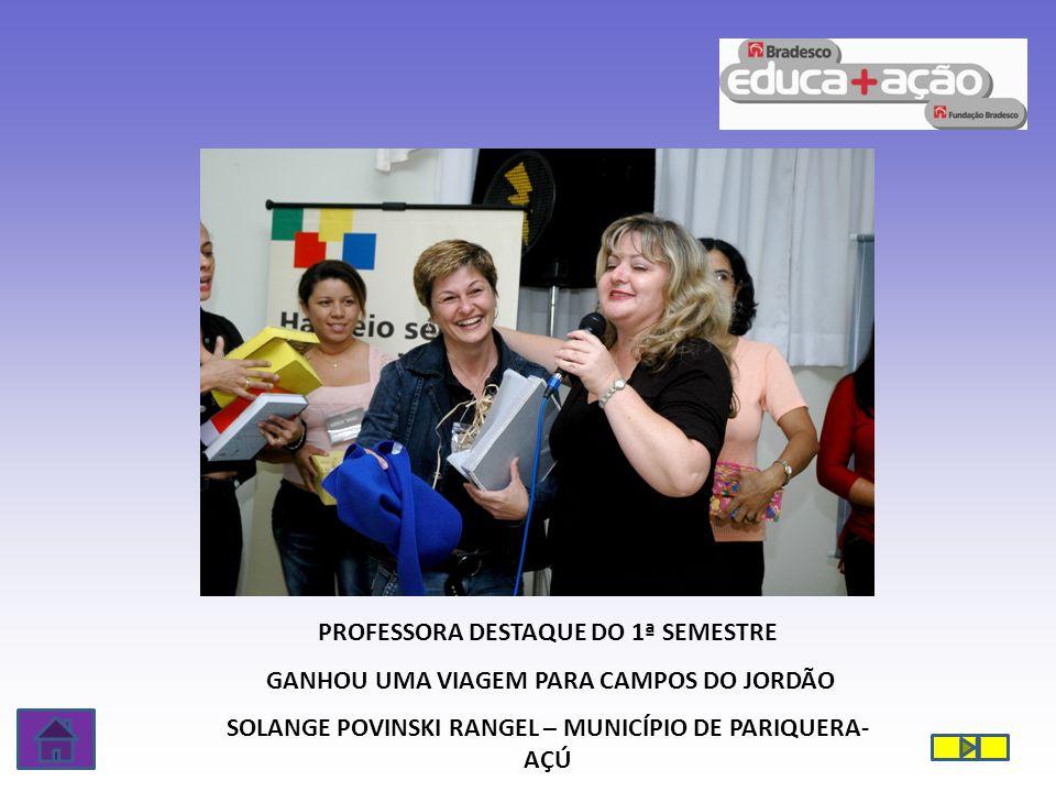 PROFESSORA DESTAQUE DO 1ª SEMESTRE