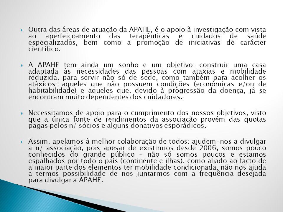 Outra das áreas de atuação da APAHE, é o apoio à investigação com vista ao aperfeiçoamento das terapêuticas e cuidados de saúde especializados, bem como a promoção de iniciativas de carácter científico.