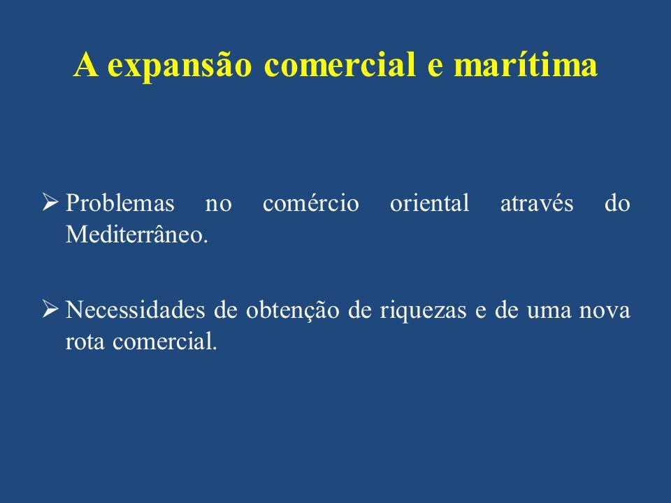 A expansão comercial e marítima
