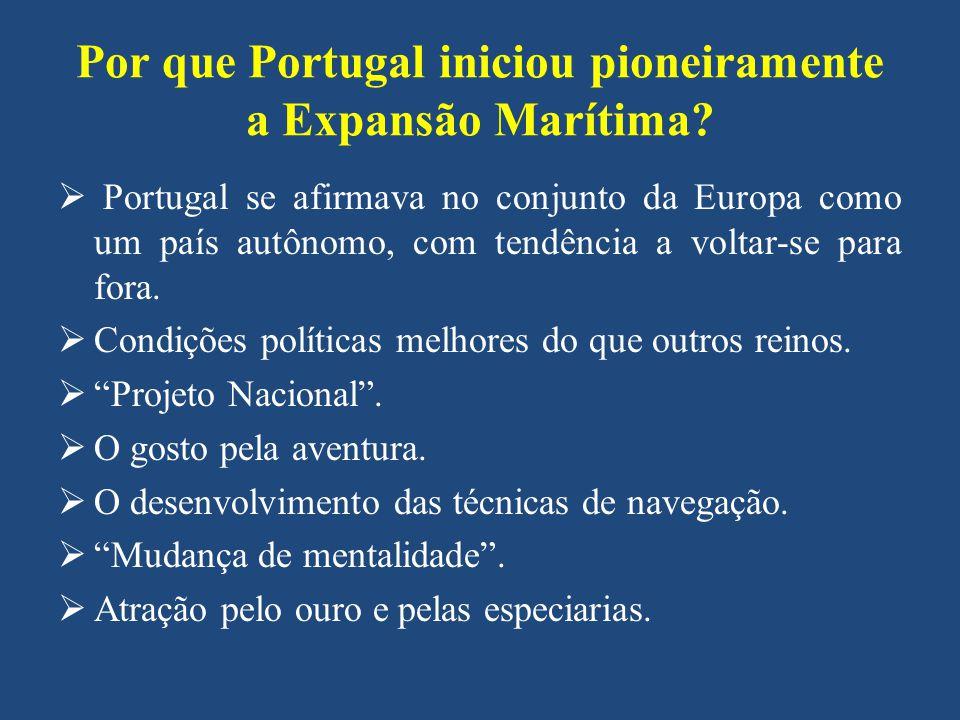 Por que Portugal iniciou pioneiramente a Expansão Marítima