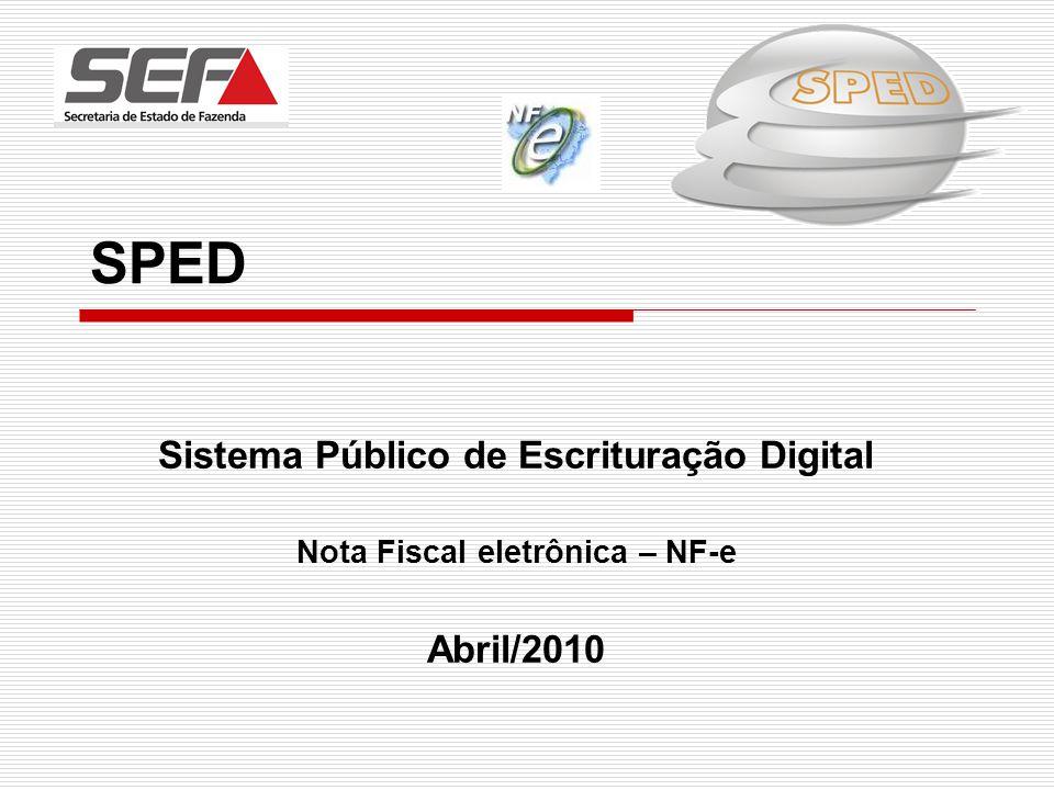 Sistema Público de Escrituração Digital Nota Fiscal eletrônica – NF-e