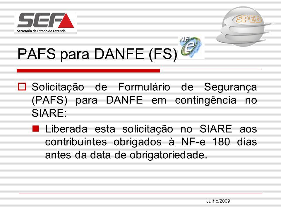 PAFS para DANFE (FS): Solicitação de Formulário de Segurança (PAFS) para DANFE em contingência no SIARE: