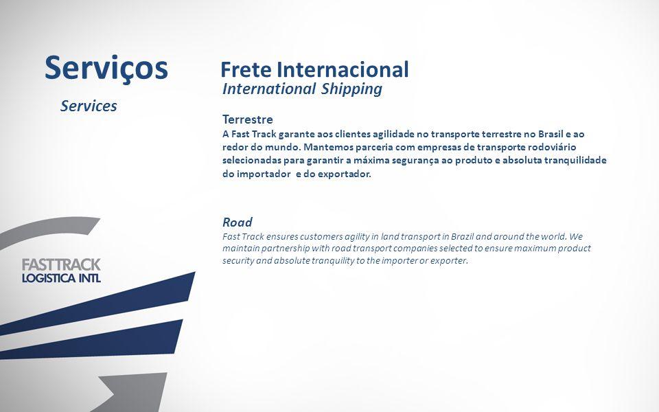 Serviços Frete Internacional International Shipping Services Terrestre