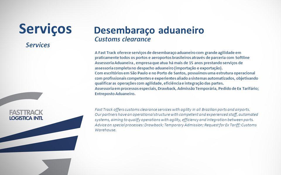 Serviços Desembaraço aduaneiro Customs clearance Services