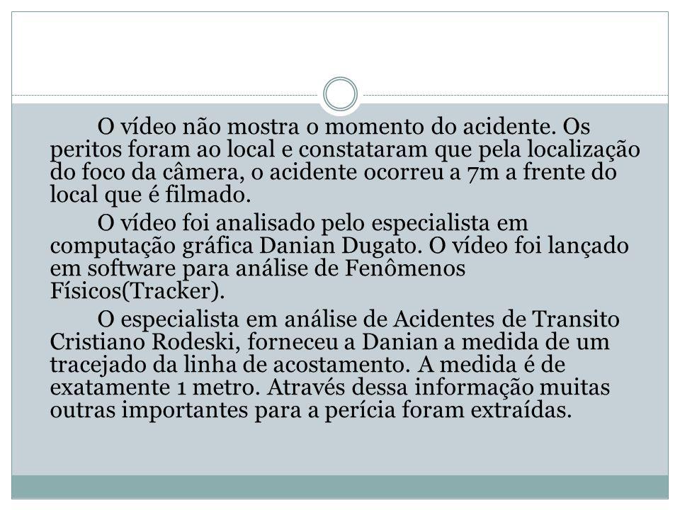 O vídeo não mostra o momento do acidente