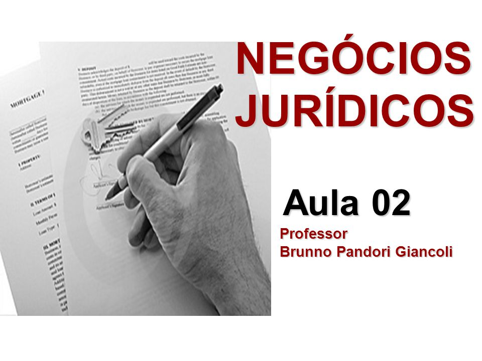 NEGÓCIOS JURÍDICOS Aula 02