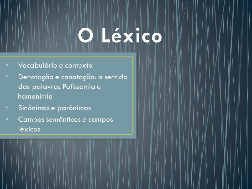 O Léxico Vocabulário e contexto