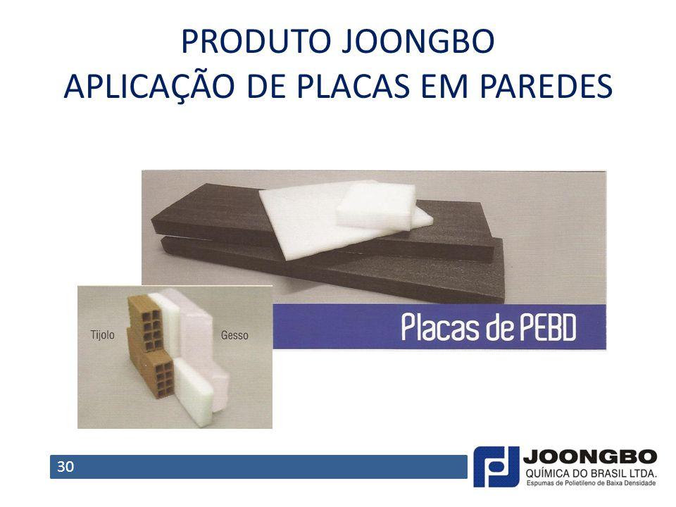 PRODUTO JOONGBO APLICAÇÃO DE PLACAS EM PAREDES