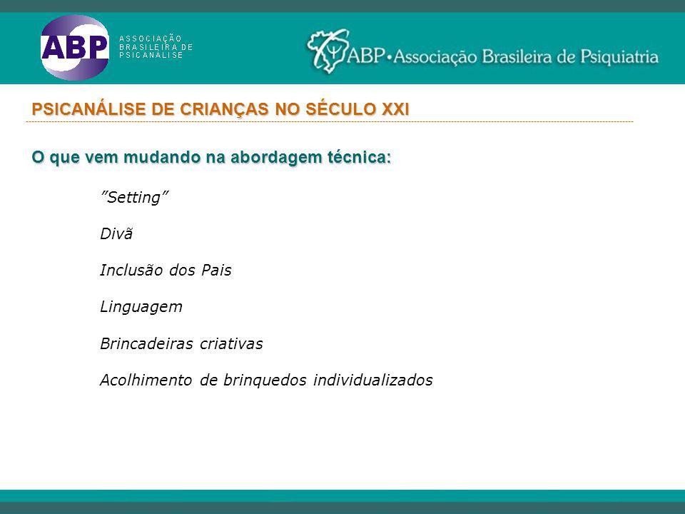 PSICANÁLISE DE CRIANÇAS NO SÉCULO XXI