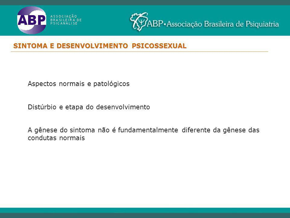 SINTOMA E DESENVOLVIMENTO PSICOSSEXUAL