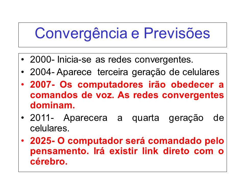 Convergência e Previsões
