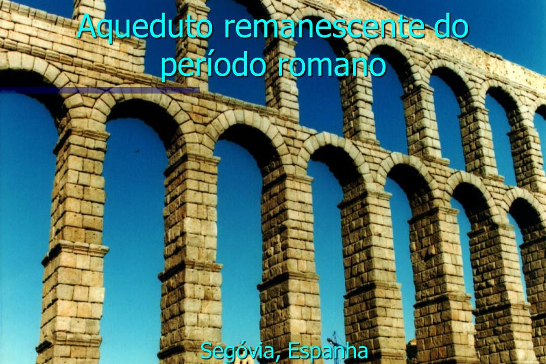 Aqueduto remanescente do período romano