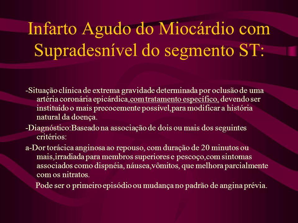 Infarto Agudo do Miocárdio com Supradesnível do segmento ST: