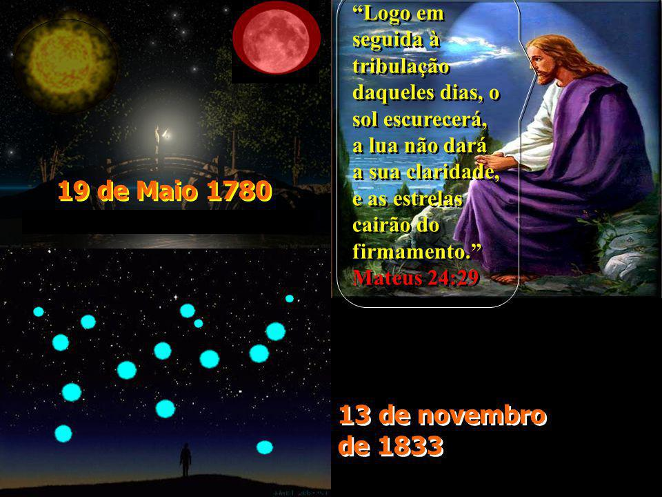 Logo em seguida à tribulação daqueles dias, o sol escurecerá, a lua não dará a sua claridade, e as estrelas cairão do firmamento. Mateus 24:29