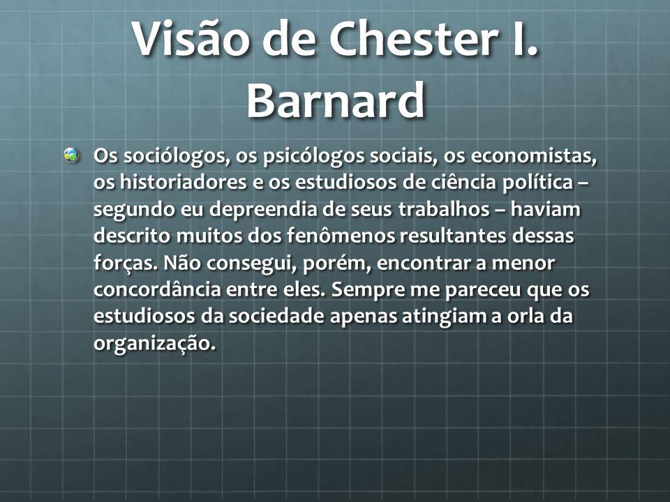 Visão de Chester I. Barnard