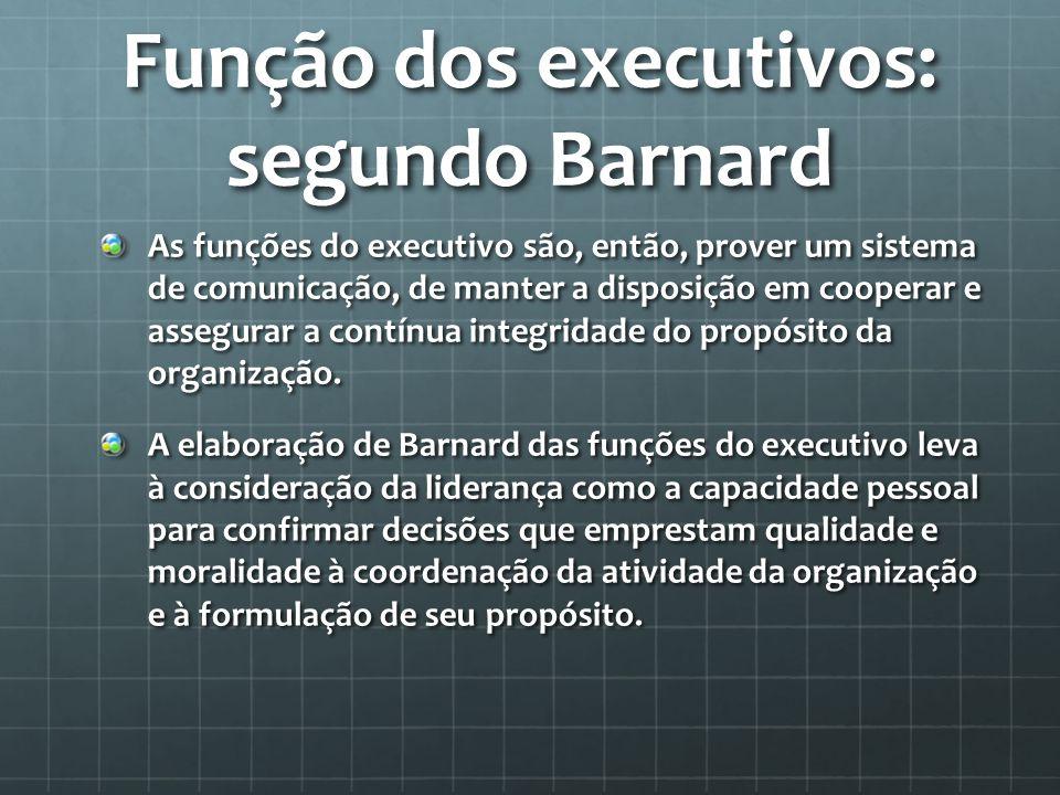 Função dos executivos: segundo Barnard
