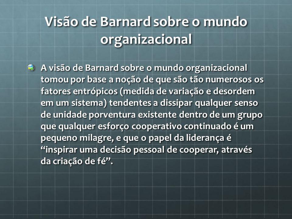Visão de Barnard sobre o mundo organizacional