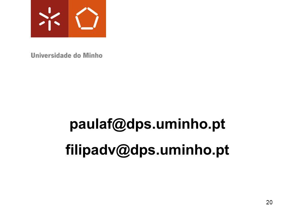 paulaf@dps.uminho.pt filipadv@dps.uminho.pt
