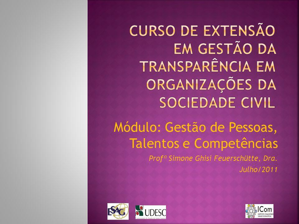 CURSO DE EXTENSÃO EM GESTÃO DA TRANSPARÊNCIA EM ORGANIZAÇÕES DA SOCIEDADE CIVIL