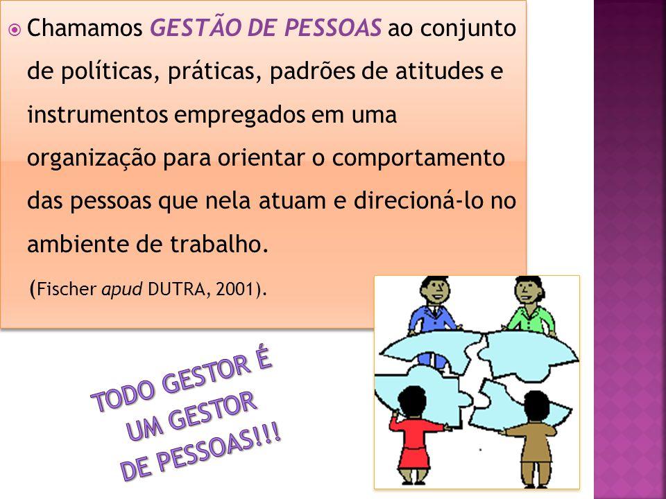 TODO GESTOR É UM GESTOR DE PESSOAS!!!