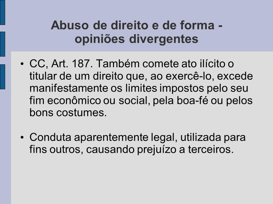 Abuso de direito e de forma - opiniões divergentes