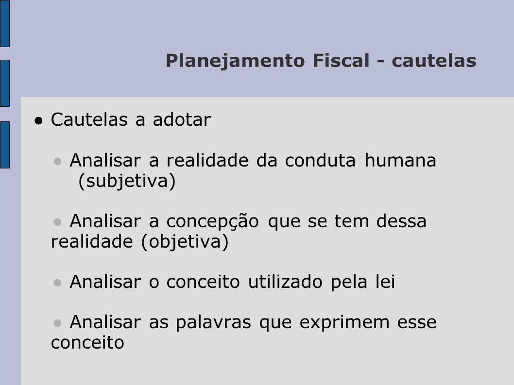 Planejamento Fiscal - cautelas