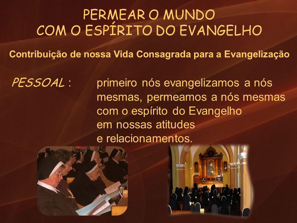 Contribuição de nossa Vida Consagrada para a Evangelização