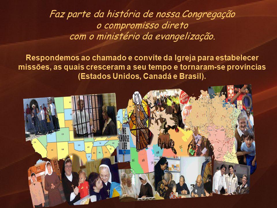 Faz parte da história de nossa Congregação o compromisso direto