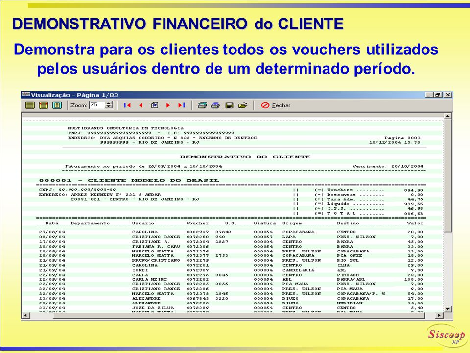 DEMONSTRATIVO FINANCEIRO do CLIENTE